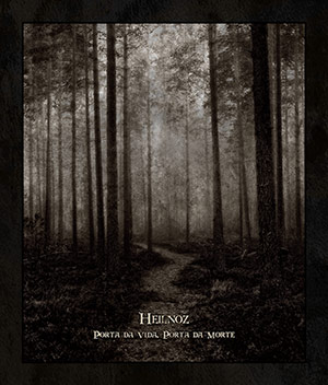 Heilnoz - Porta da vida, Porta da morte